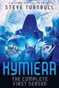 Kymiera: Season 1 (Season)