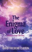 The Enigma of Love