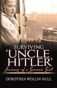 Surviving 'Uncle Hitler'