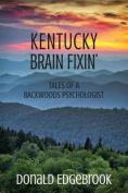 Kentucky Brain Fixin'