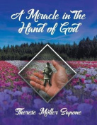 A Miracle in the Hand of God