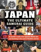 The Japan The Ultimate Samurai Guide