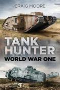 Tank Hunter: World War I