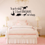 To Go To Sleep I Count Dinosaurs Not Sheep Vinyl Wall Decals Kids Room Bedroom Nursery Quote Cartoon Wall Art Home Decor Stickers