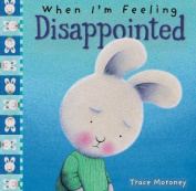 When I m Feeling Disappointed