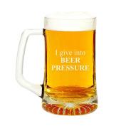 I Give In To Beer Pressure Engraved Glass Beer Mug 440ml