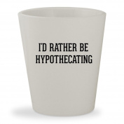 I'd Rather Be HYPOTHECATING - White Ceramic 45ml Shot Glass