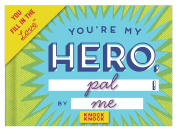 Knock Knock You're My Hero Fill in the Love Journal