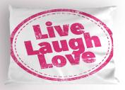 Live Laugh Love Decor Pillow Sham by Ambesonne, Motivational Lifestyle Stamp Cute Grunge Retro Art Illustration, Decorative Standard King Size Printed Pillowcase, 90cm X 50cm , Hot Pink White
