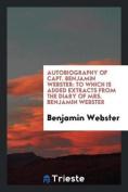 Autobiography of Capt. Benjamin Webster
