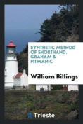 Synthetic Method of Shorthand. Graham & Pitmanic