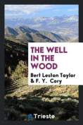 The Well in the Wood