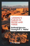 Lessing's Fables in Prose and Verse