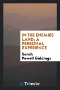 In the Enemies' Land; A Personal Experience