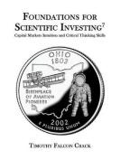 Foundations for Scientific Investing
