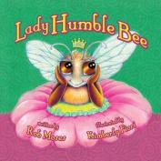 Lady Humble Bee