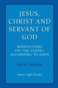 Jesus, Christ and Servant of God