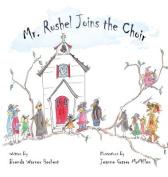 Mr. Rushel Joins the Choir