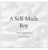 A Self-Made Boy