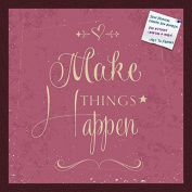 PinPix decorative pin cork bulletin board made from self-healing canvas, Make Things Happen Fuschia Print printed at 50cm x 50cm and framed in Classic Mahogany Frame