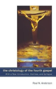 The Christology of the Fourth Gospel