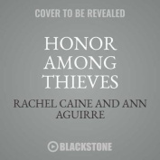 Honor Among Thieves [Audio]