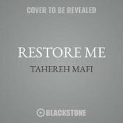 Restore Me (Shatter Me) [Audio]