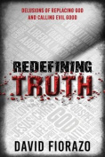 Redefining Truth