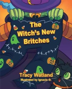 The Witch's New Britches
