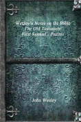 Wesley's Notes on the Bible - The Old Testament