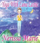 Yoga with Luna Lastic