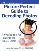 Marie Biancuzzo's Picture Perfect Guide to Decoding Photos