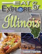 Eat & Explore Illinois