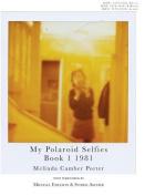 My Polaroid Selfies 1981 Book I
