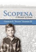 Scopena: A Memoir
