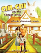 Chi Chi and the Salazar Family
