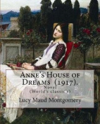 Anne's House of Dreams (1917). by