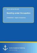 Resisting Under Occupation. a Palestinian - Uyghur Comparison