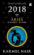Aries Tarot Forecasts 2018