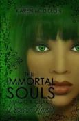 Demonic Recruit: The Immortal Souls