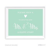 Andaz Press Wedding Party Signs, Mint Green, 22cm x 28cm , Please Sign a Heart to Give the New Mr. & Mrs. a Happy Start Table Sign, 1-Pack