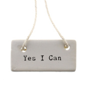 Yes I Can Ceramic Tag Label Set 6 | Sign Gift Courage Reusable