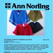Ann Norling pattern #64 Top Down Poncho For Babies & Kids