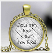 Jesus is my rock and that's how I roll necklace, Faith Pendant ,Christian Inspirational jewellery, glass Cabochon Necklace