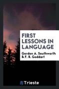 First Lessons in Language