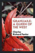 Granuaile: A Queen of the West