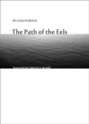 The Path of the Eels