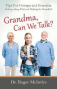 Grandma, Can We Talk?
