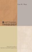 Artisanal Theology