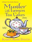 Murder with Lemon Tea Cakes  [Audio]